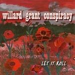 WILLARD GRANT CONSPIRACY, let it roll cover