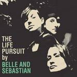 Cover BELLE & SEBASTIAN, life pursuit