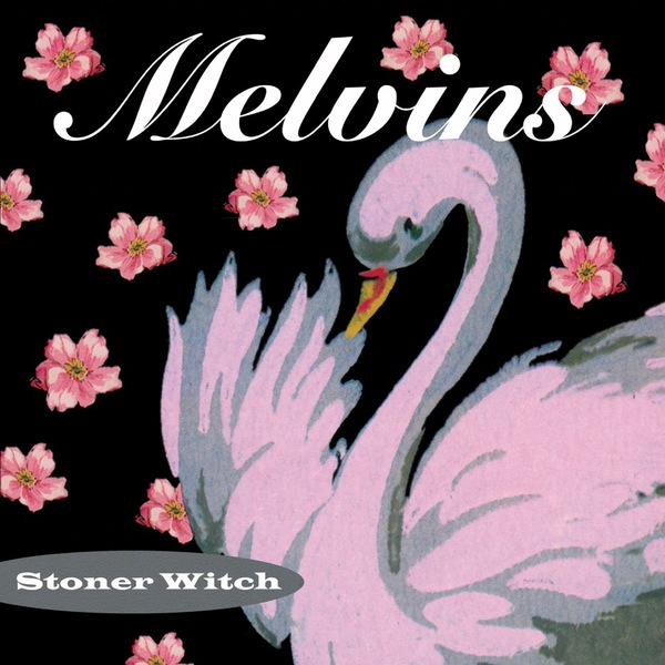 Cover MELVINS, stoner witch