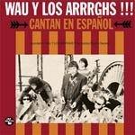 WAU Y LOS ARRRGHS!, cantan en espanol cover