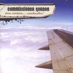 COMMISSIONER GORDON, beim nächsten..., anschnallen! cover