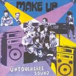 Cover MAKE UP, untouchable sound - live!