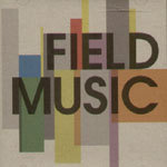 FIELD MUSIC, s/t cover