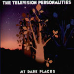 Cover TELEVISION PERSONALITIES, my dark places