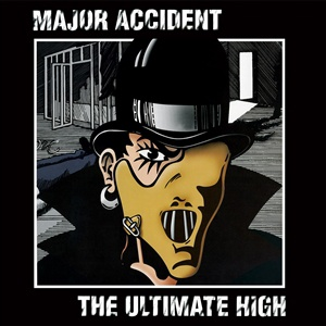 MAJOR ACCIDENT, ultimate high cover