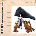 Cover NEKO CASE, fox confessor brings the flood