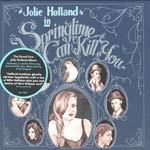 Cover JOLIE HOLLAND, springtime can kill you