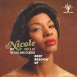Cover NICOLE WILLIS AND THE SOUL INVESTIGATORS, keep reaching up