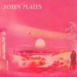 Cover JOHN MAUS, songs