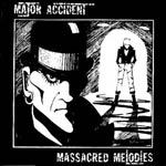 Cover MAJOR ACCIDENT, massacred melodies
