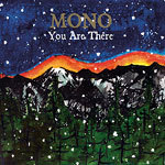 MONO, you are there cover