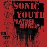 Cover SONIC YOUTH, rather ripped