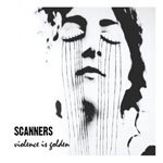 SCANNERS, violence is golden cover
