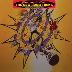 Cover NEW BOMB TURKS, destroy-oh-boy