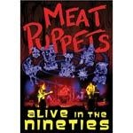 Cover MEAT PUPPETS, alive in the nineties