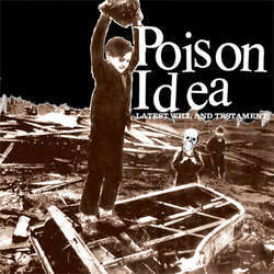 Cover POISON IDEA, latest will & testament (10th year anniversary)