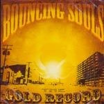 BOUNCING SOULS, gold record cover