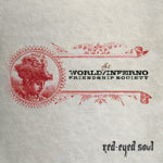 Cover WORLD INFERNO FRIENDSHIP SOCIETY, red-eyed soul