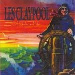 Cover LES CLAYPOOL, of whales and woe