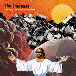 THERMALS, the body, blood, machine cover