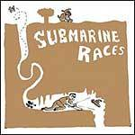 Cover SUBMARINE RACES, s/t