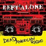 LEFT ALONE, dead american radio cover