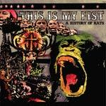 THIS IS MY FIST, a history of rats cover