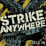 Cover STRIKE ANYWHERE, dead fm
