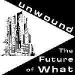 UNWOUND, future of what cover