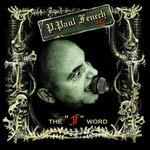 P. PAUL FENECH, the f word cover