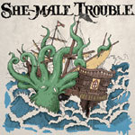 Cover SHE-MALE TROUBLE, off the hook