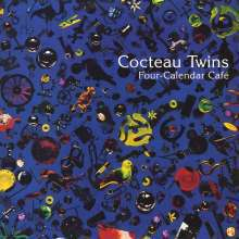 COCTEAU TWINS, four calender cafe cover