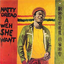 HORACE ANDY, natty dread a weh she want cover