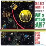 Cover MAN OR ASTRO-MAN?, project infinity