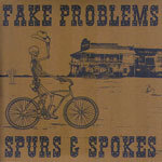 Cover FAKE PROBLEMS, spurs & spokes