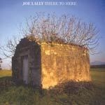 JOE LALLY, there to here cover