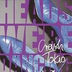 Cover CRASH TOKIO, heads, we`re dancing