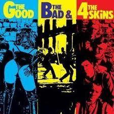 4 SKINS, the good, the bad, the 4 skins cover