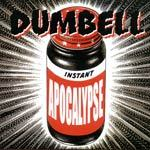 Cover DUMBELL, instant apocalypse