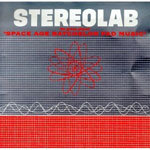 STEREOLAB, space age bachelor pad music cover