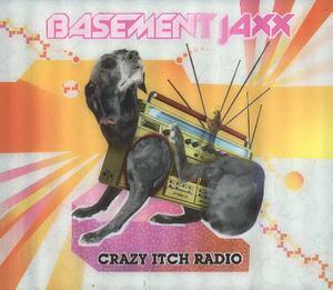 BASEMENT JAXX, crazy itch radio cover