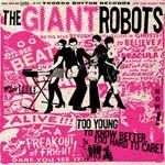 GIANT ROBOTS, too young to know better cover