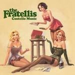 Cover FRATELLIS, costello music