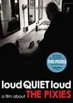 Cover PIXIES, loud quiet loud - a film about pixies