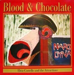 ELVIS COSTELLO & ATTRACTIONS, blood & chocolate cover