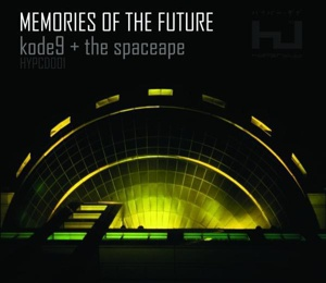 Cover KODE 9 & SPACEAPE, memories of the future