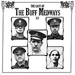 BUFF MEDWAYS, last of... cover