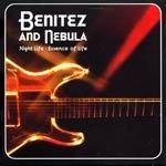 Cover BENITEZ AND NEBULA, night life/essence of life