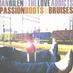 Cover IAN RILEN & LOVE ADDICTS, passion boots & bruises