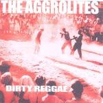 Cover AGGROLITES, dirty reggae